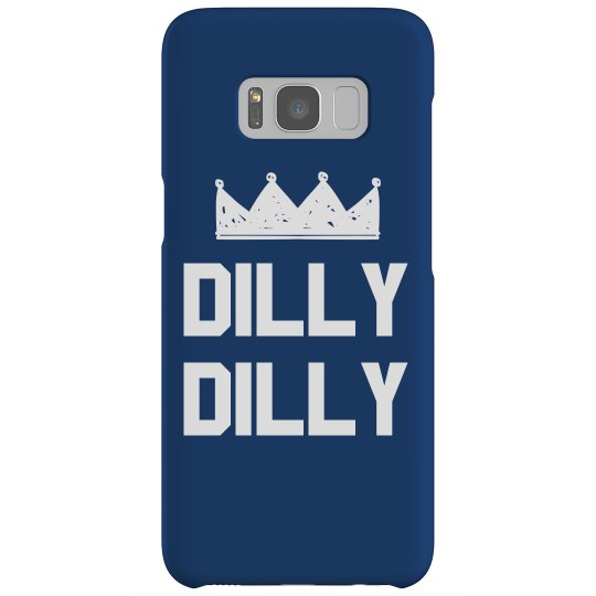 Dilly Dilly Phone Case