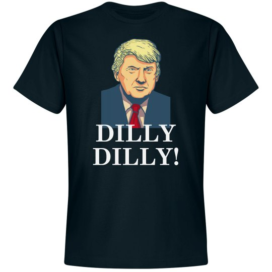 Dilly Dilly Trump