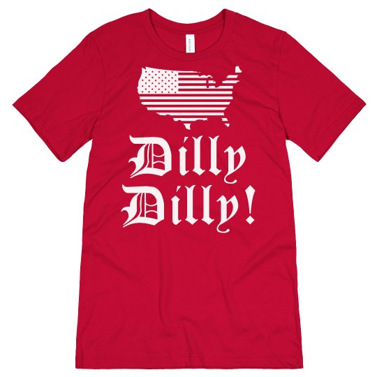 Dilly Dilly USA Patriotic July 4th