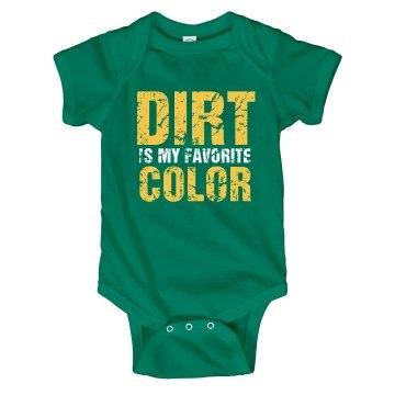 Dirt is my favorite color