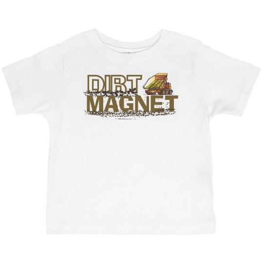 Dirt Magnet Kids Shirt
