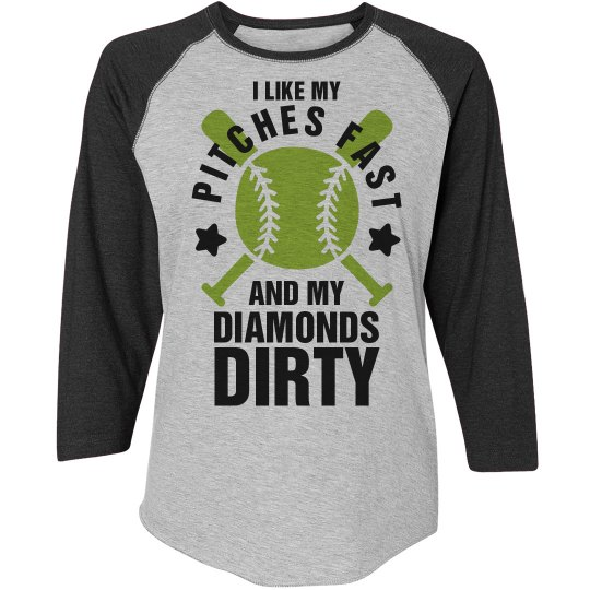 Dirty Diamonds And Fast Pitches