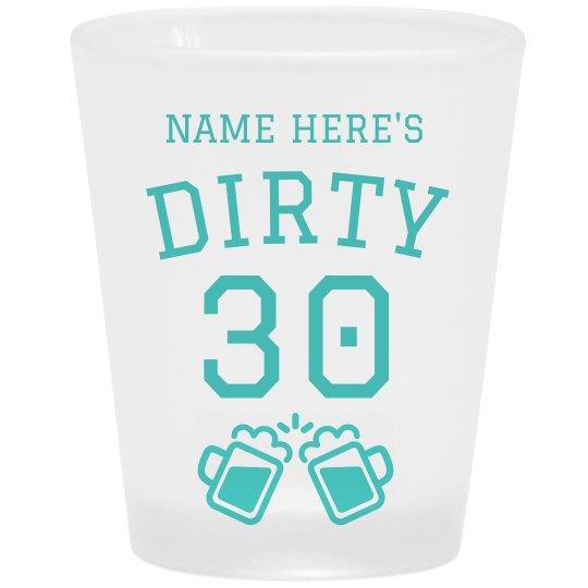 Dirty Thirty Drinking Crew Shots