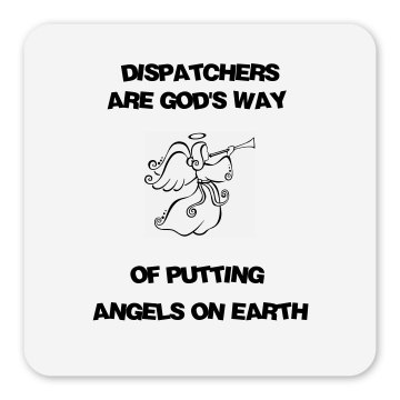 Dispatchers are Angels