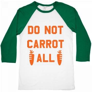 Do Not Carrot All Trendy Easter