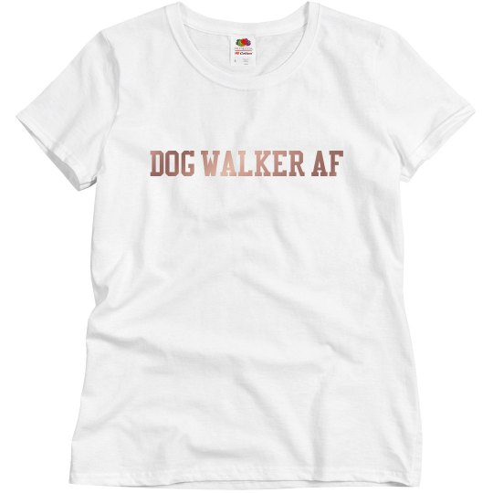 Dog Walker AF Womens Relaxed Fit