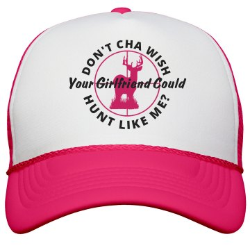 Don't Cha- Hunt Like Me Blaze Hat