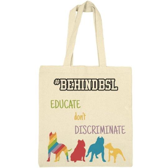 Don't Discriminate Bag