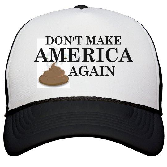 Dont Make America Shit
