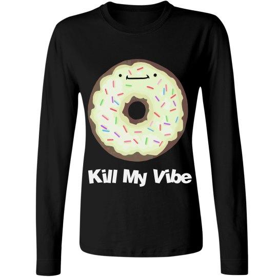 Donut Kill Vibe LS