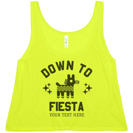 Down To Fiesta Custom Crop