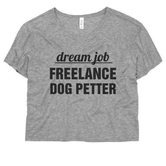 Dream Job Freelance Dog Petter