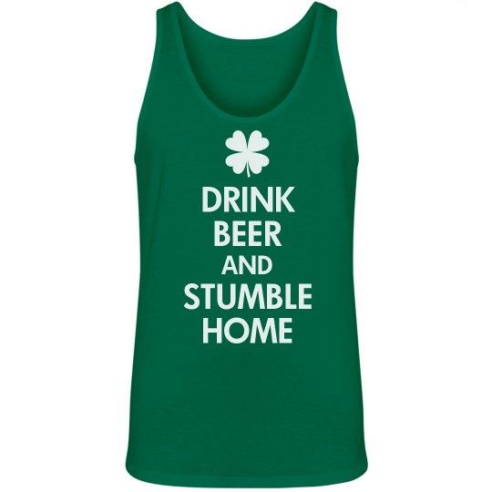 Drink Beer Stumble Home