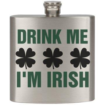 Drink The Irish St. Patty's Day