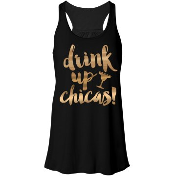 Drink Up Chicas Metallic Tank