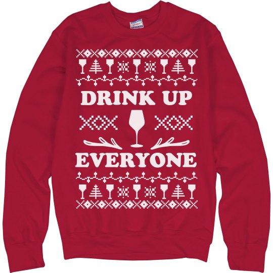 Drink Up Everyone Wine Sweater
