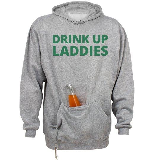 Drink Up Laddies