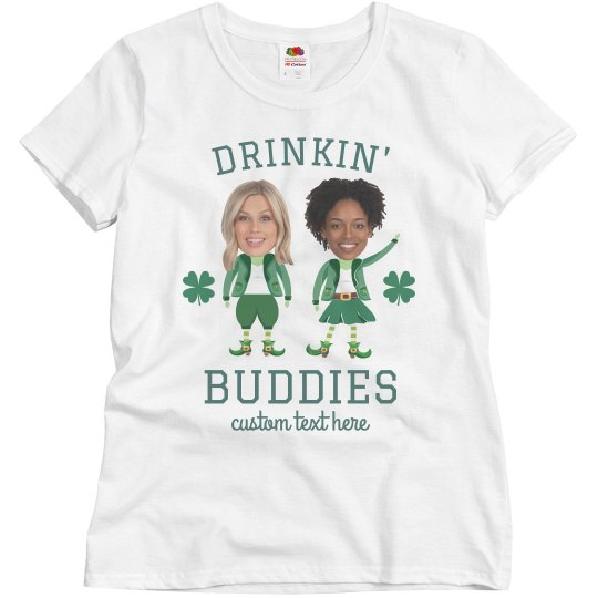 Drinkin' Buddies Custom Upload Top