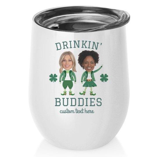 Drinkin' Buddies St. Patrick's Wine Tumblers