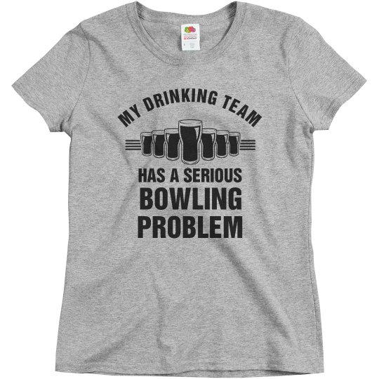 Drinking Team Has a Bowling Problem