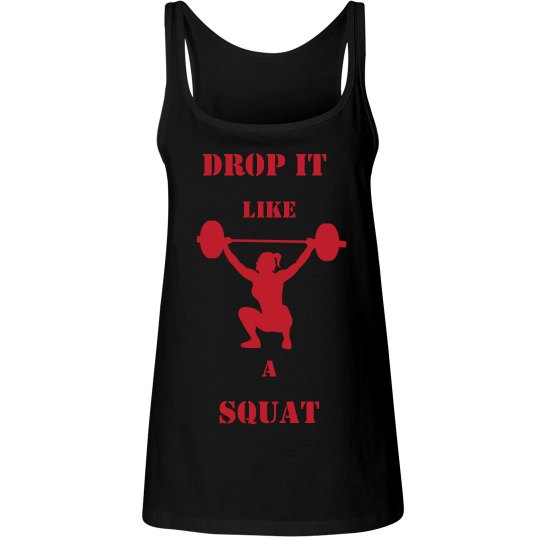 Drop it like a squat