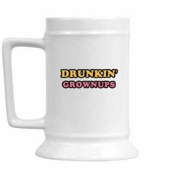 Drunkin' Grownups 16 oz. stein