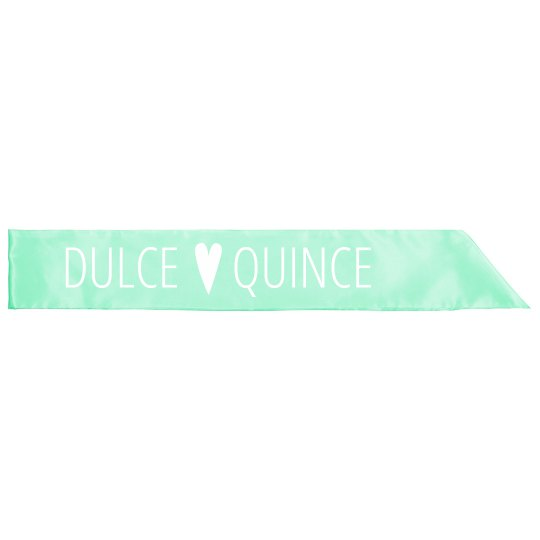 Dulce Quince Sweet 15 Party Sash