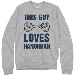 THIS GUY LOVES HANUKKAH