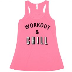 Workout And Chill
