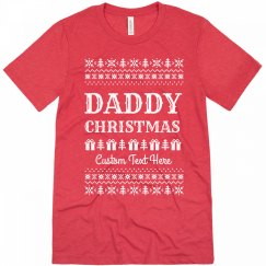 I'm Daddy Christmas Funny Custom Ugly Sweater