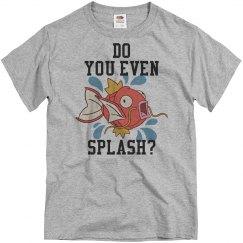 Splash Is My Workout