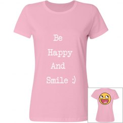 Be happy and smile tee