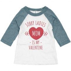 Sorry Ladies, Mom is my Valentine