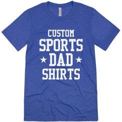 Custom Sports Dad Shirts