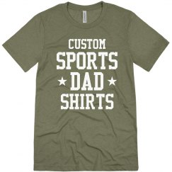Custom Sports Dads Shirts