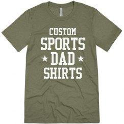 Custom Sports Dads Shirts