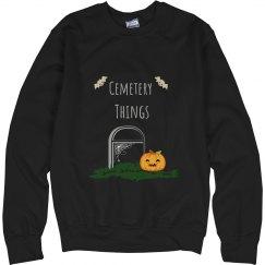 Cemetery Things Unisex Sweatshirt