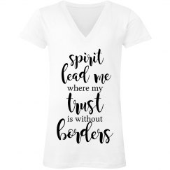 Spirit Lead me where my Trust is Without Borders Tee