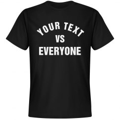 53699b628 Custom Vs. Everyone Tee Unisex Premium T-Shirt