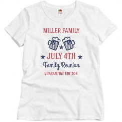 Ladies Custom July 4th Reunion Quarantine Tee
