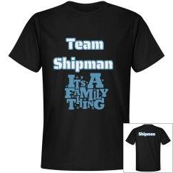 Team Shipman Adult Shirts
