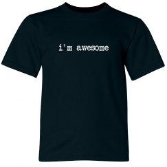 I'm Awesome Tee