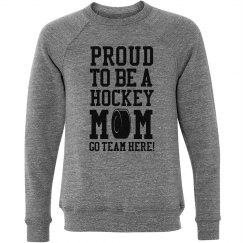 Custom Team Name Proud Hockey Mom Sweatshirt