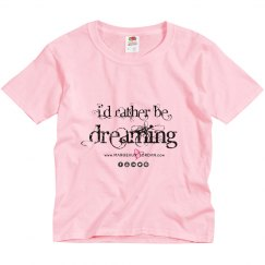 """""""Rather Be Dreaming"""" Youth T-Shirt"""