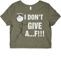 I Don't Give AF Crop Tee