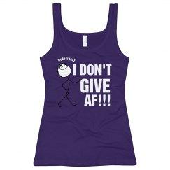 I Don't Give AF Tank