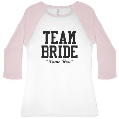 Customize Team Bride Tees
