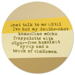 Don't Talk Need Coffee