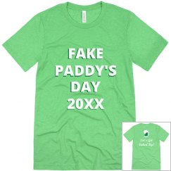 Faked Up For Fake Paddy's