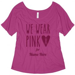 Trendy We Wear Pink Breast Cancer